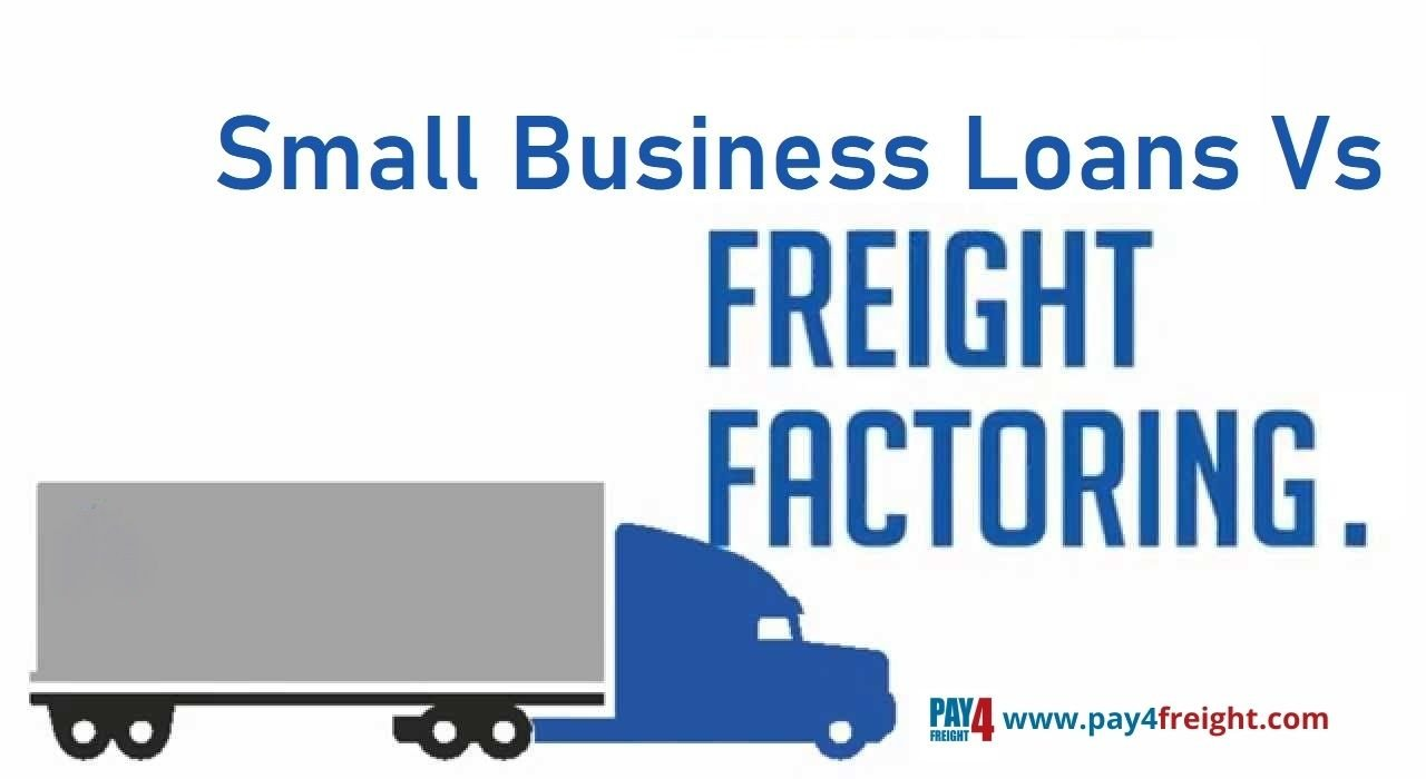 small business loans vs freight factoring